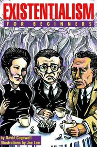Existentialism for Beginners - Cogswell