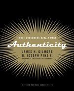 Authenticity by Joe Pine